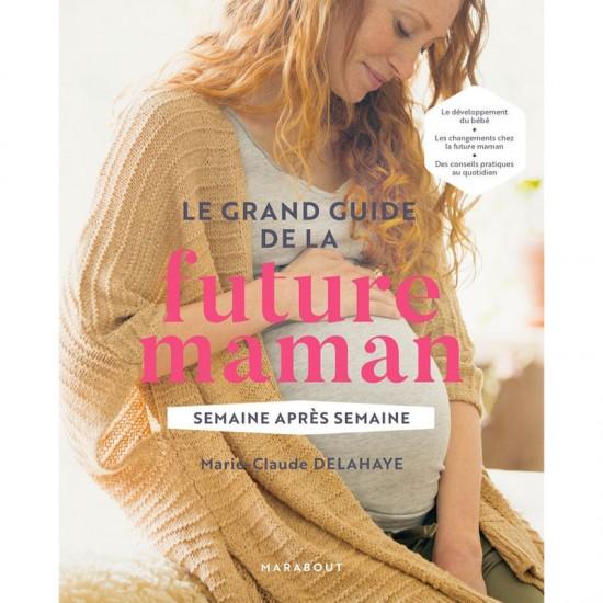 Le Grand Guide de La Future...