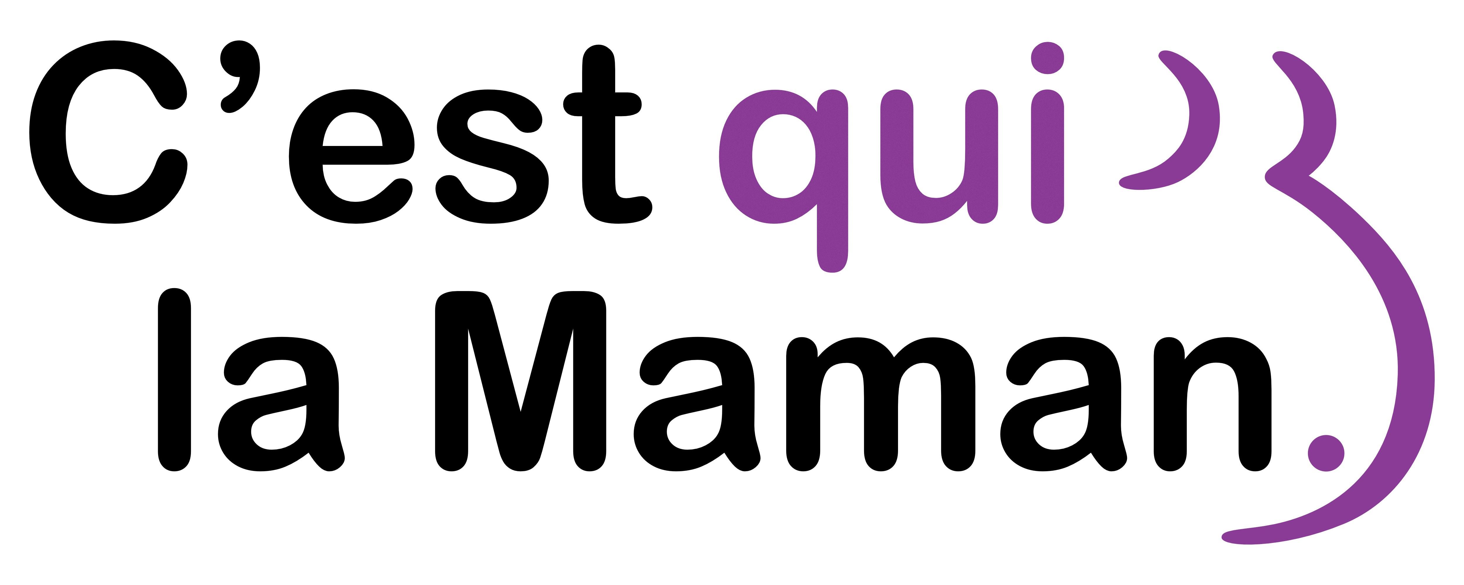 C'est Qui La Maman